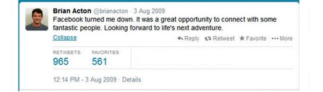 فيسبوك ترفض طلب برايان العمل لديها في أغسطس 2009
